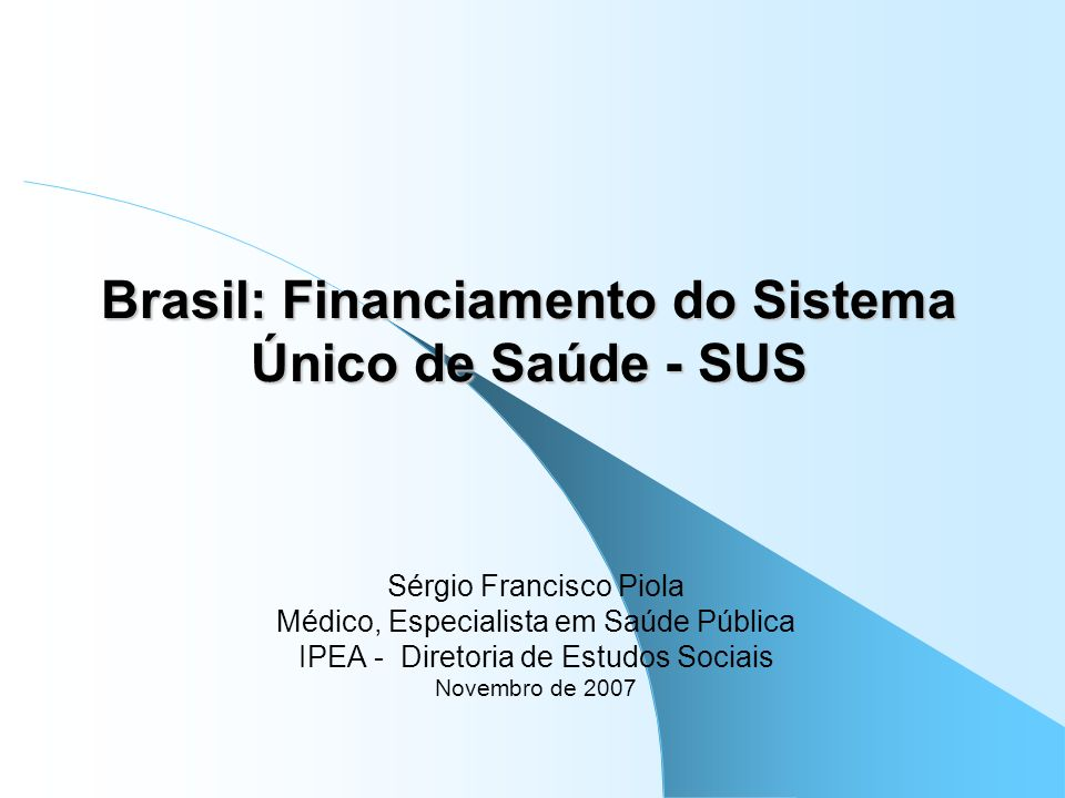Brasil: Financiamento do Sistema Único de Saúde - SUS