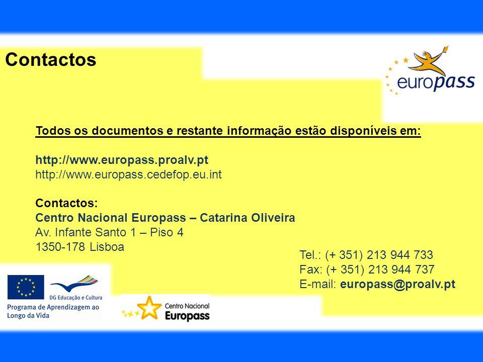 Contactos Todos os documentos e restante informação estão disponíveis em: http://www.europass.proalv.pt.