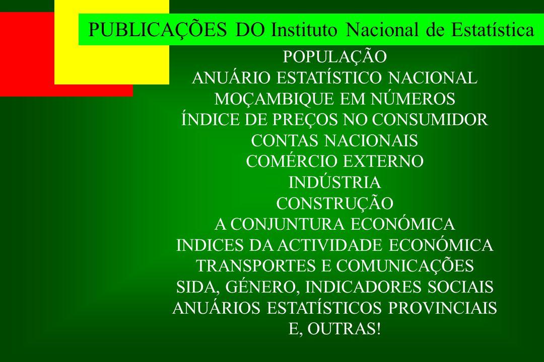 PUBLICAÇÕES DO Instituto Nacional de Estatística