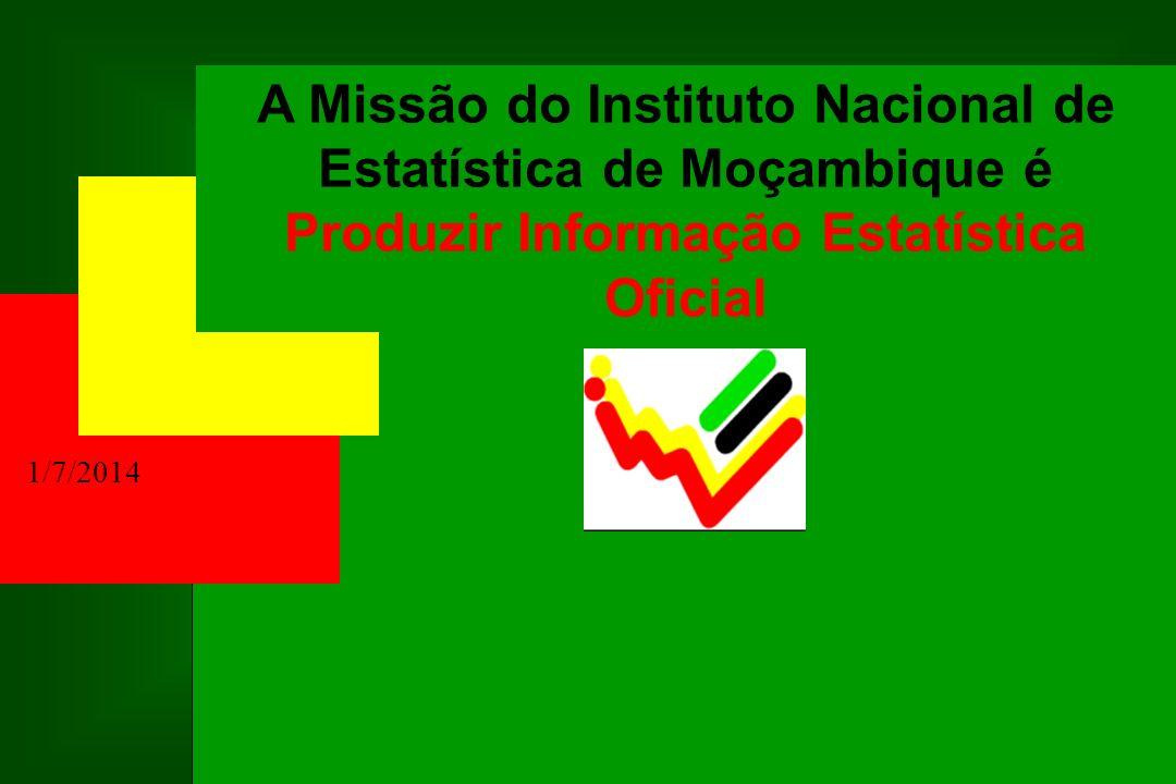 A Missão do Instituto Nacional de Estatística de Moçambique é Produzir Informação Estatística Oficial