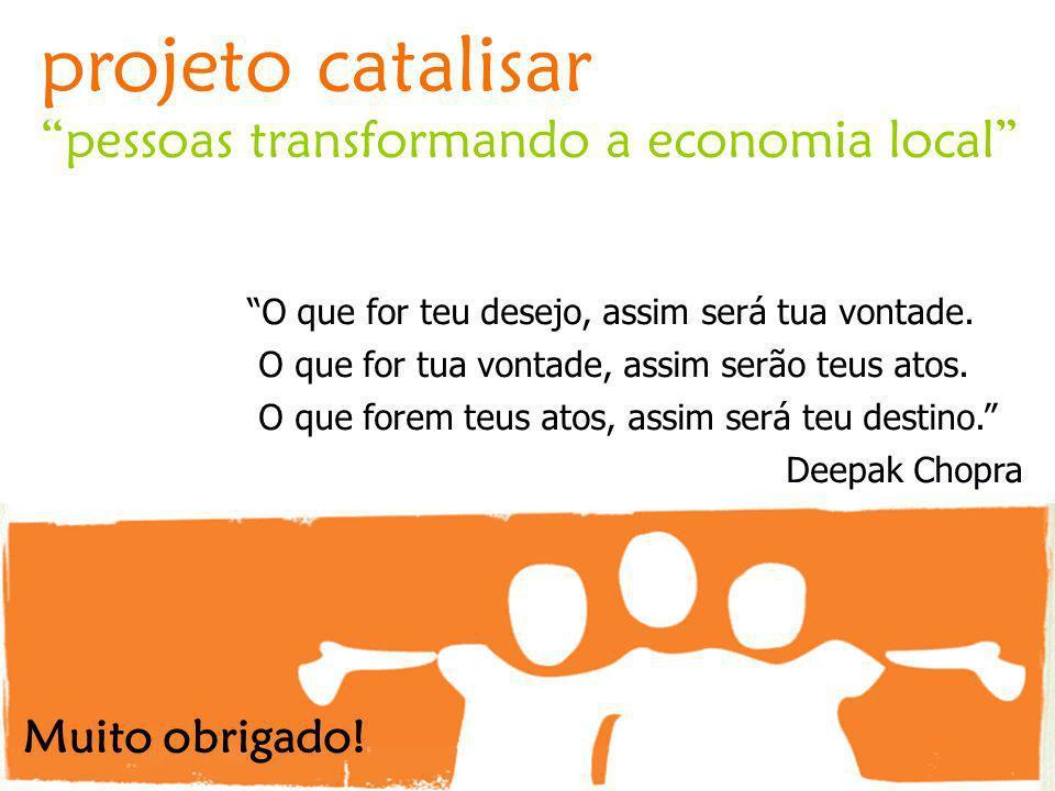 projeto catalisar pessoas transformando a economia local