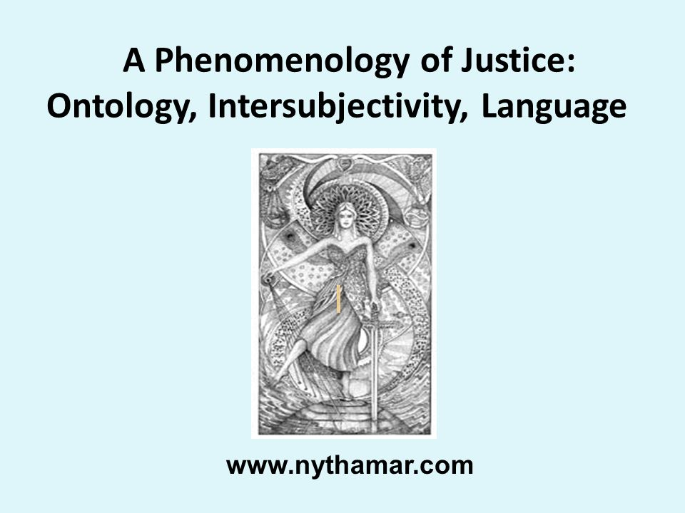 A Phenomenology of Justice: Ontology, Intersubjectivity, Language