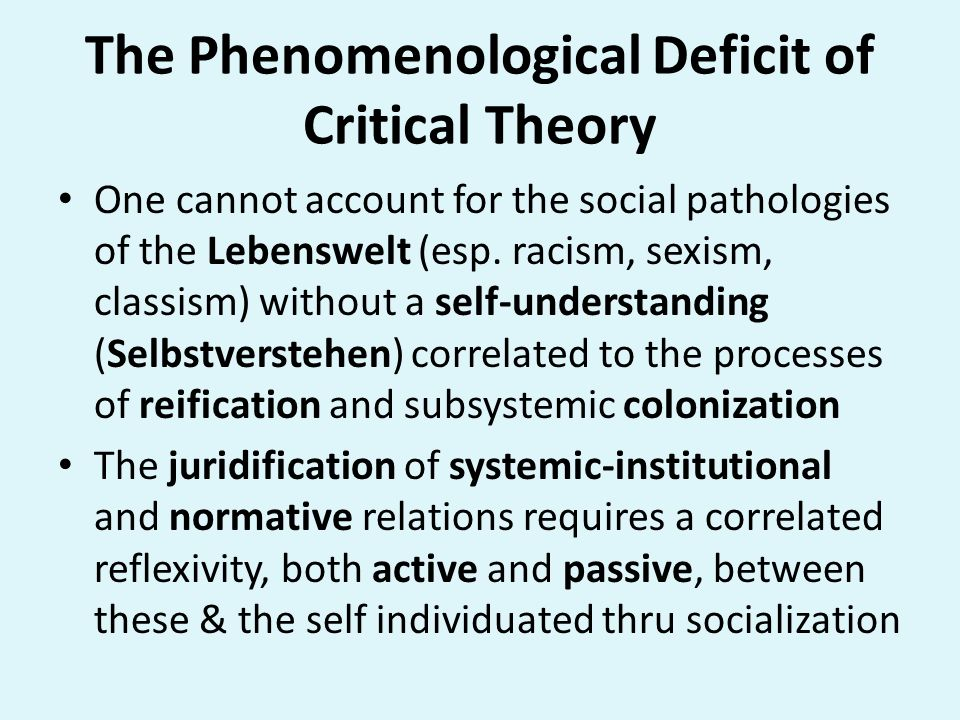 The Phenomenological Deficit of Critical Theory