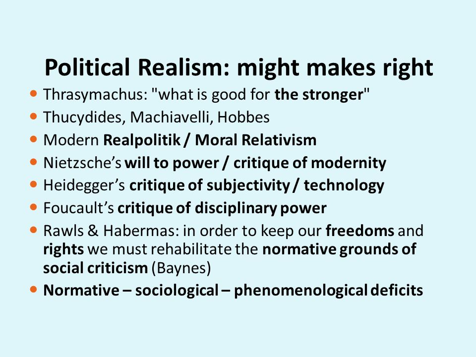 Political Realism: might makes right
