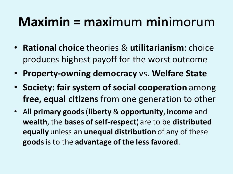 Maximin = maximum minimorum