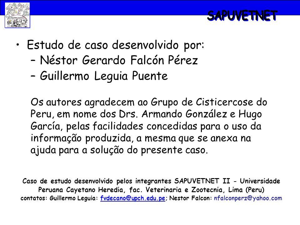 SAPUVETNET Estudo de caso desenvolvido por: