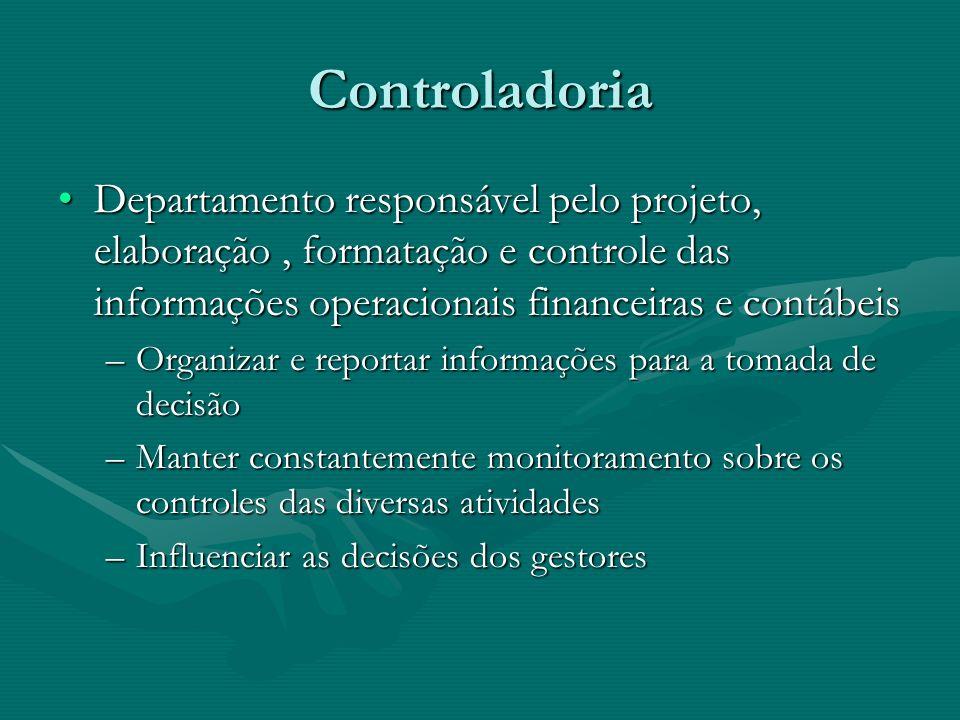 ControladoriaDepartamento responsável pelo projeto, elaboração , formatação e controle das informações operacionais financeiras e contábeis.