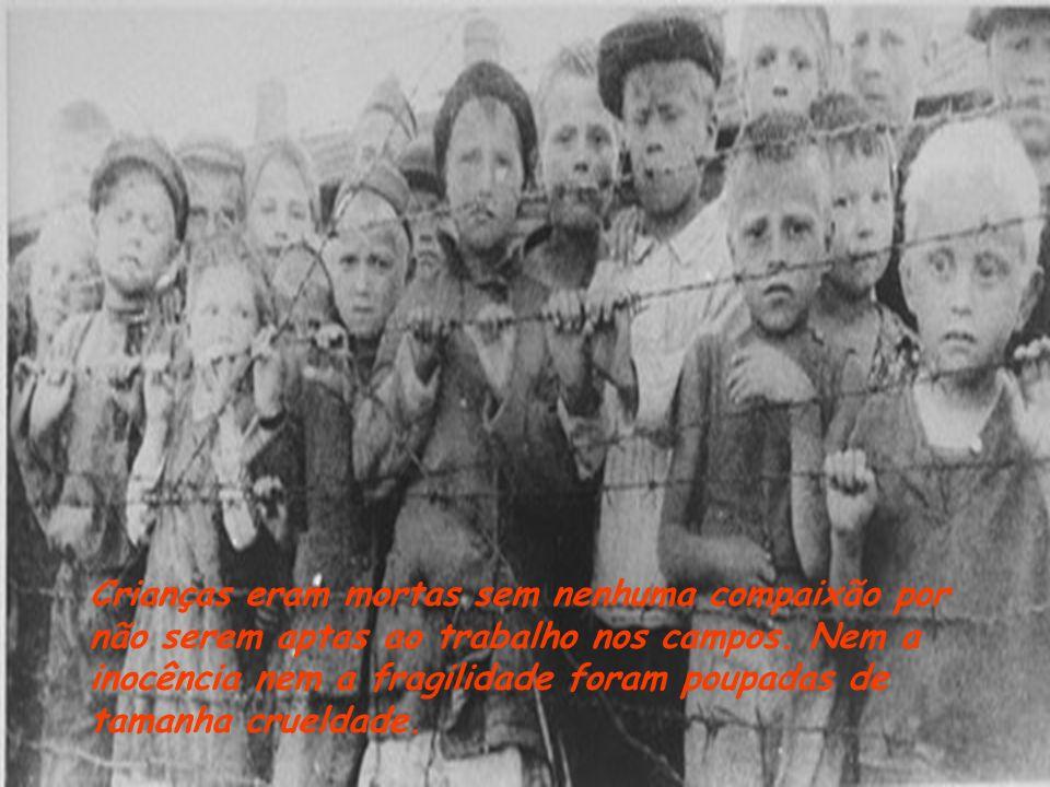 Crianças eram mortas sem nenhuma compaixão por não serem aptas ao trabalho nos campos.