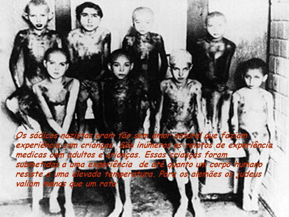 Os sádicos nazistas eram tão sem amor natural que faziam experiência com crianças.