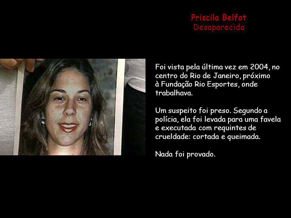 Priscila Belfot Desaparecida