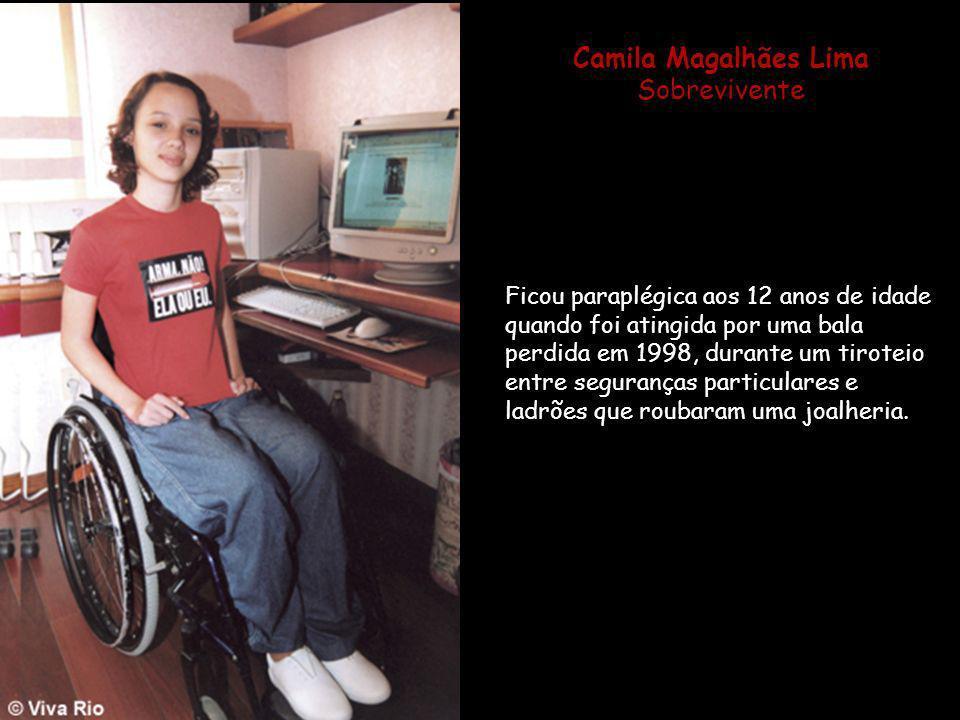 Camila Magalhães Lima Sobrevivente