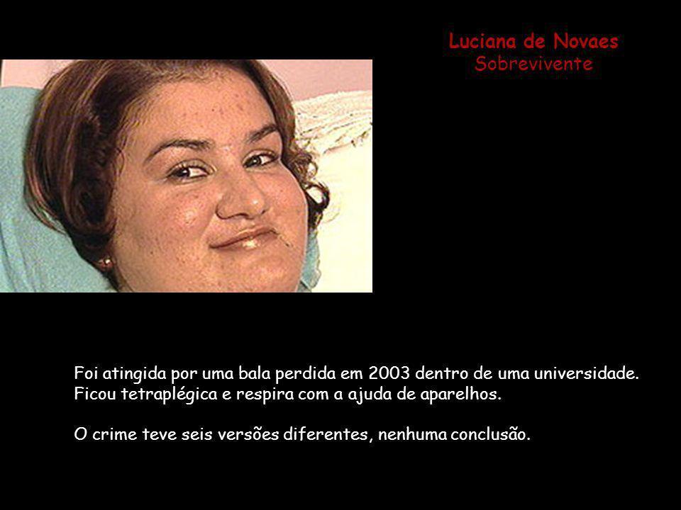 Luciana de Novaes Sobrevivente