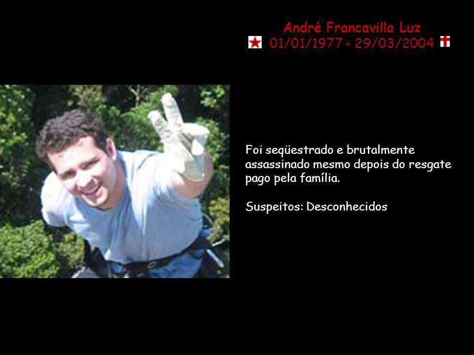 André Francavilla Luz 01/01/1977 - 29/03/2004