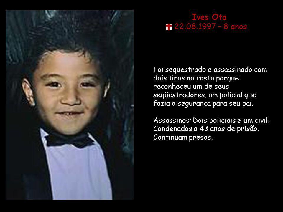 Ives Ota 22.08.1997 – 8 anos.