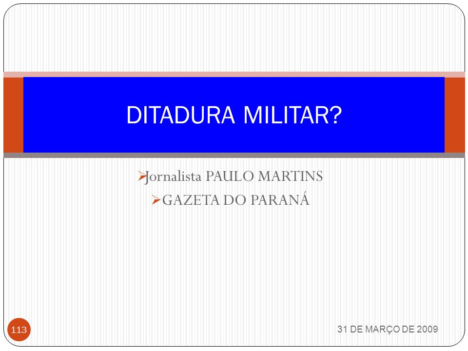 Jornalista PAULO MARTINS GAZETA DO PARANÁ
