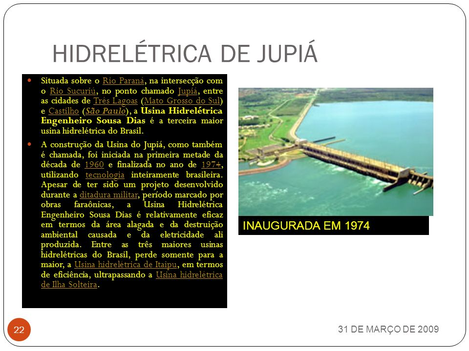 HIDRELÉTRICA DE JUPIÁ INAUGURADA EM 1974