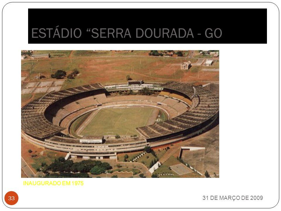 ESTÁDIO SERRA DOURADA - GO