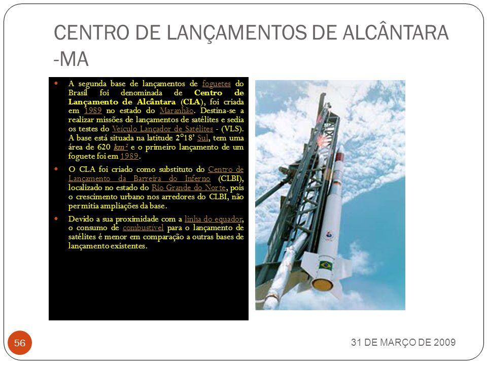CENTRO DE LANÇAMENTOS DE ALCÂNTARA -MA