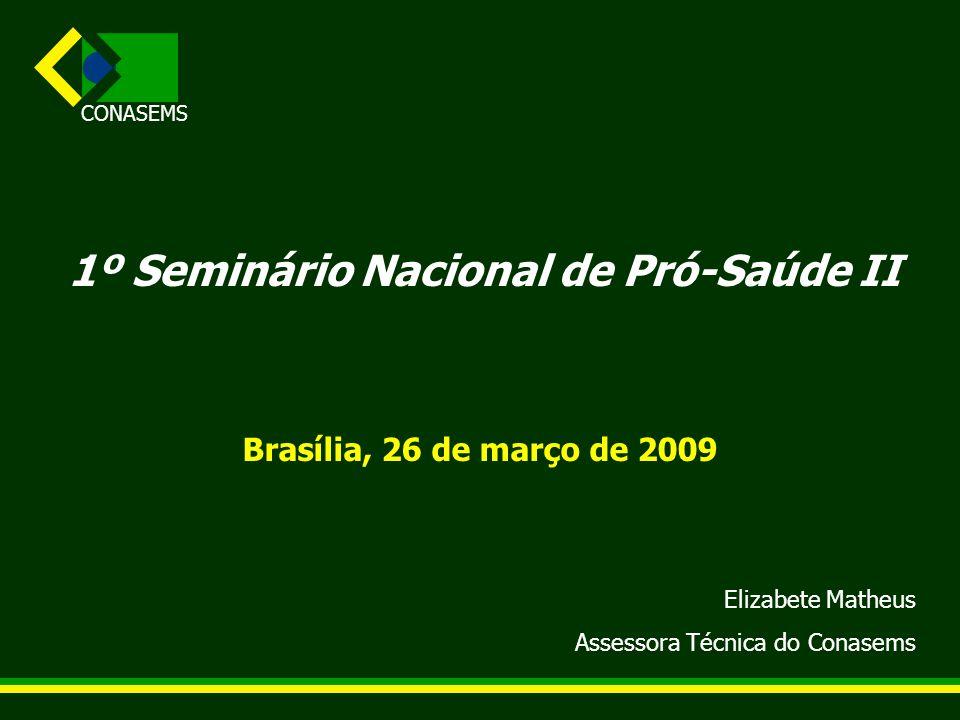 1º Seminário Nacional de Pró-Saúde II