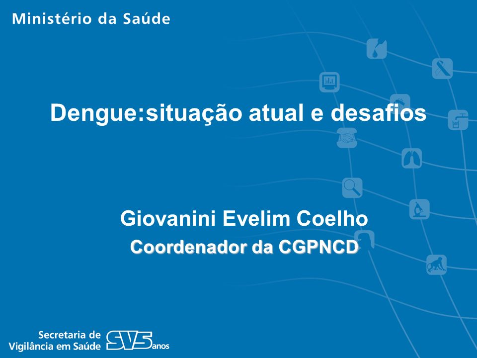 Giovanini Evelim Coelho Coordenador da CGPNCD