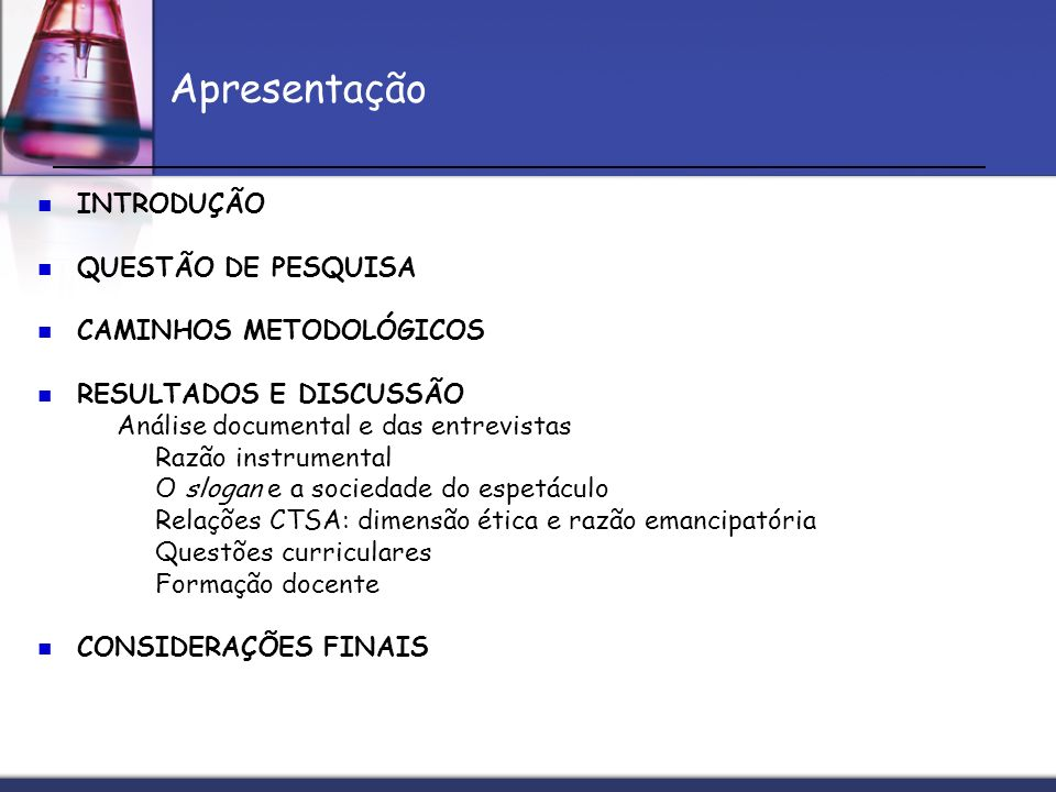 Apresentação INTRODUÇÃO QUESTÃO DE PESQUISA CAMINHOS METODOLÓGICOS