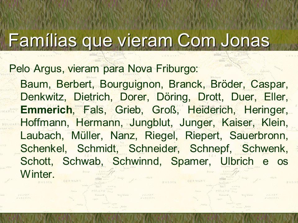 Famílias que vieram Com Jonas