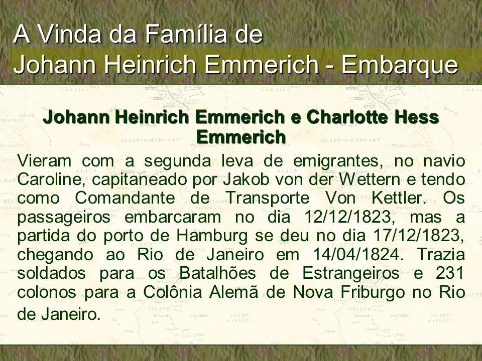 A Vinda da Família de Johann Heinrich Emmerich - Embarque