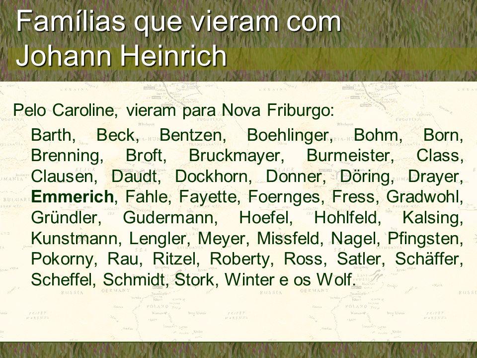Famílias que vieram com Johann Heinrich
