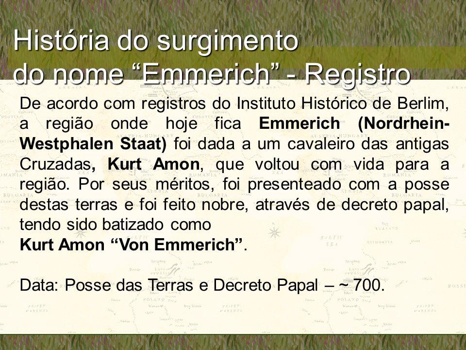 História do surgimento do nome Emmerich - Registro