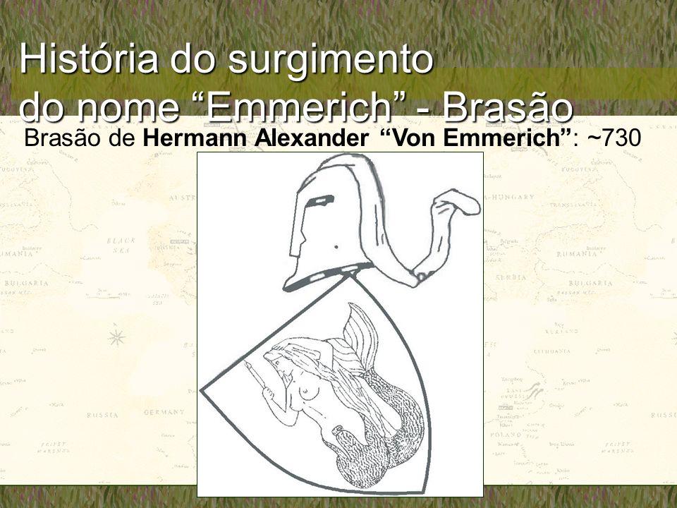 História do surgimento do nome Emmerich - Brasão