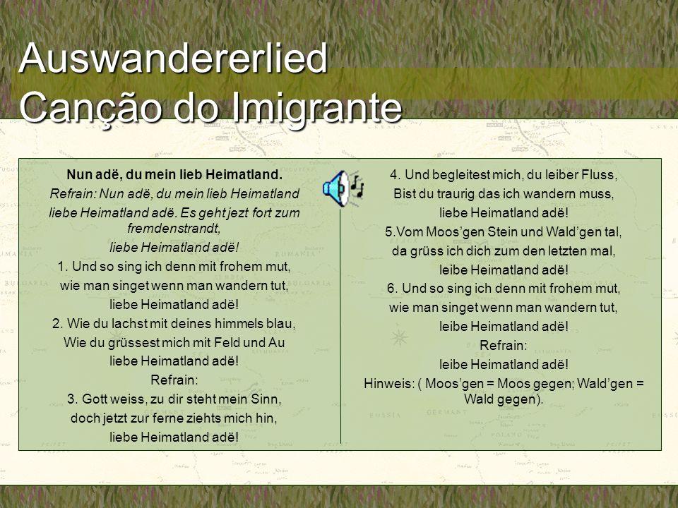 Auswandererlied Canção do Imigrante