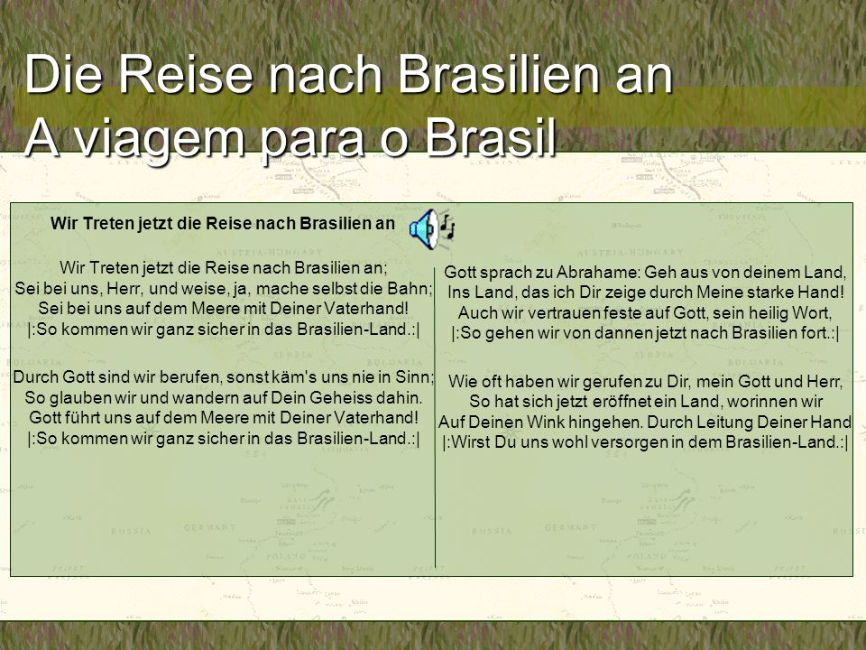 Die Reise nach Brasilien an A viagem para o Brasil