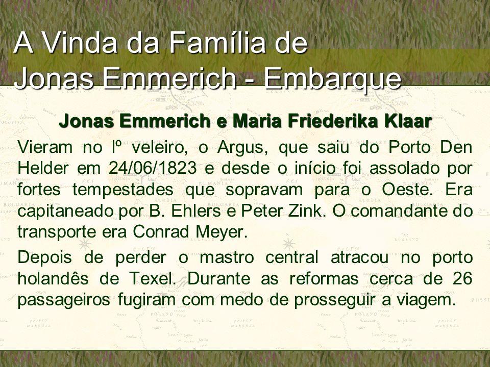 A Vinda da Família de Jonas Emmerich - Embarque