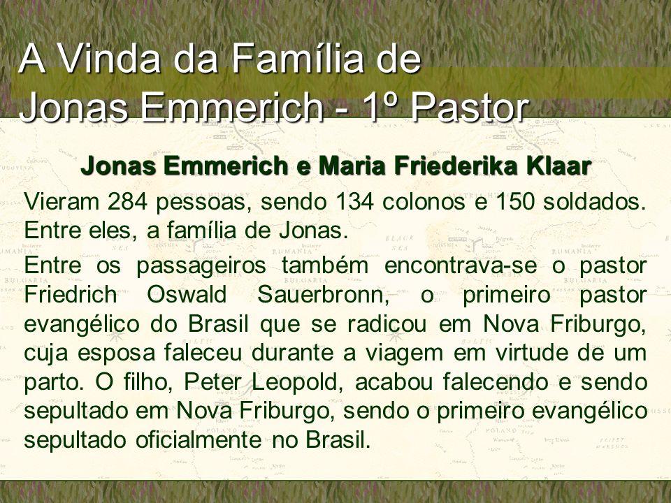 A Vinda da Família de Jonas Emmerich - 1º Pastor