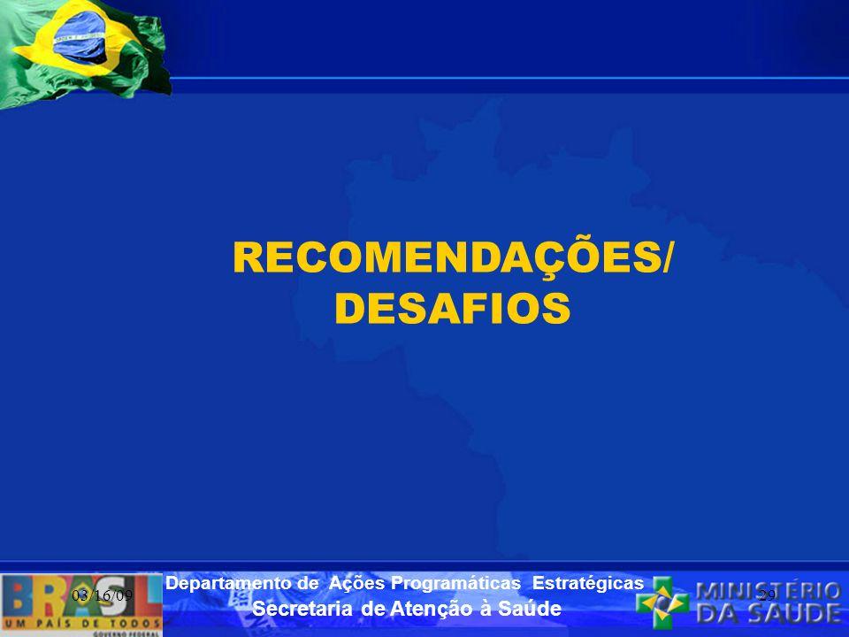 RECOMENDAÇÕES/ DESAFIOS