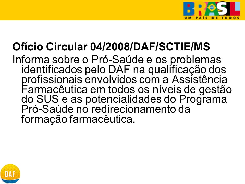 Ofício Circular 04/2008/DAF/SCTIE/MS
