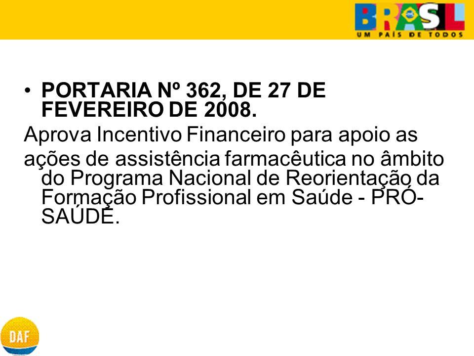 PORTARIA Nº 362, DE 27 DE FEVEREIRO DE 2008.