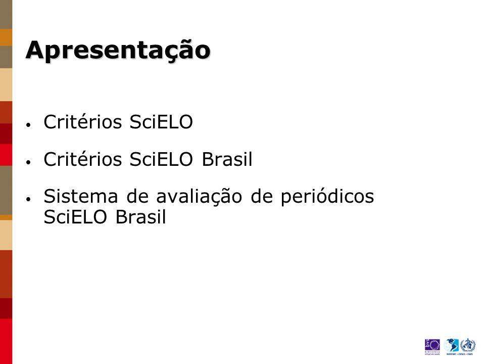 Apresentação Critérios SciELO Critérios SciELO Brasil