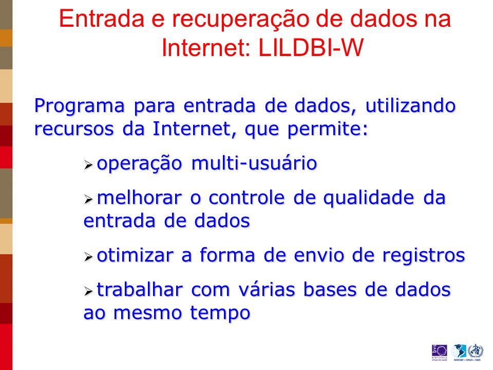Entrada e recuperação de dados na Internet: LILDBI-W