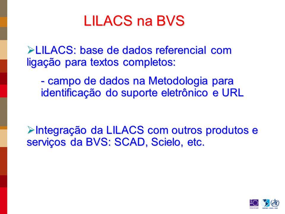 LILACS na BVS LILACS: base de dados referencial com ligação para textos completos: