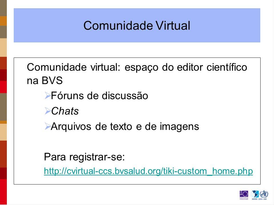 Comunidade virtual: espaço do editor científico na BVS