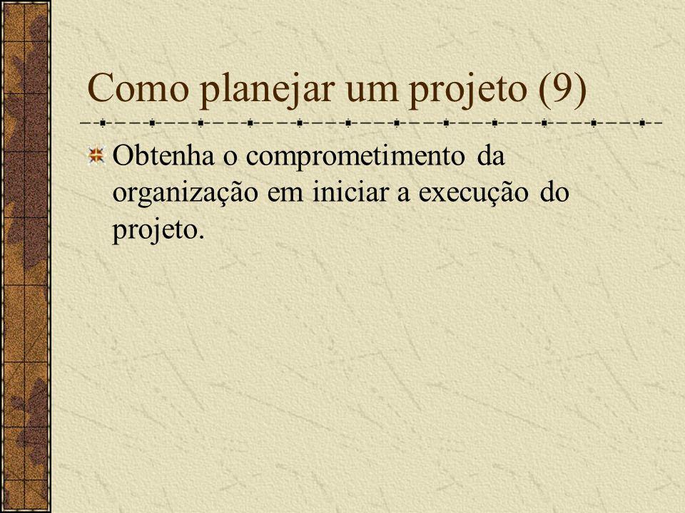 Como planejar um projeto (9)