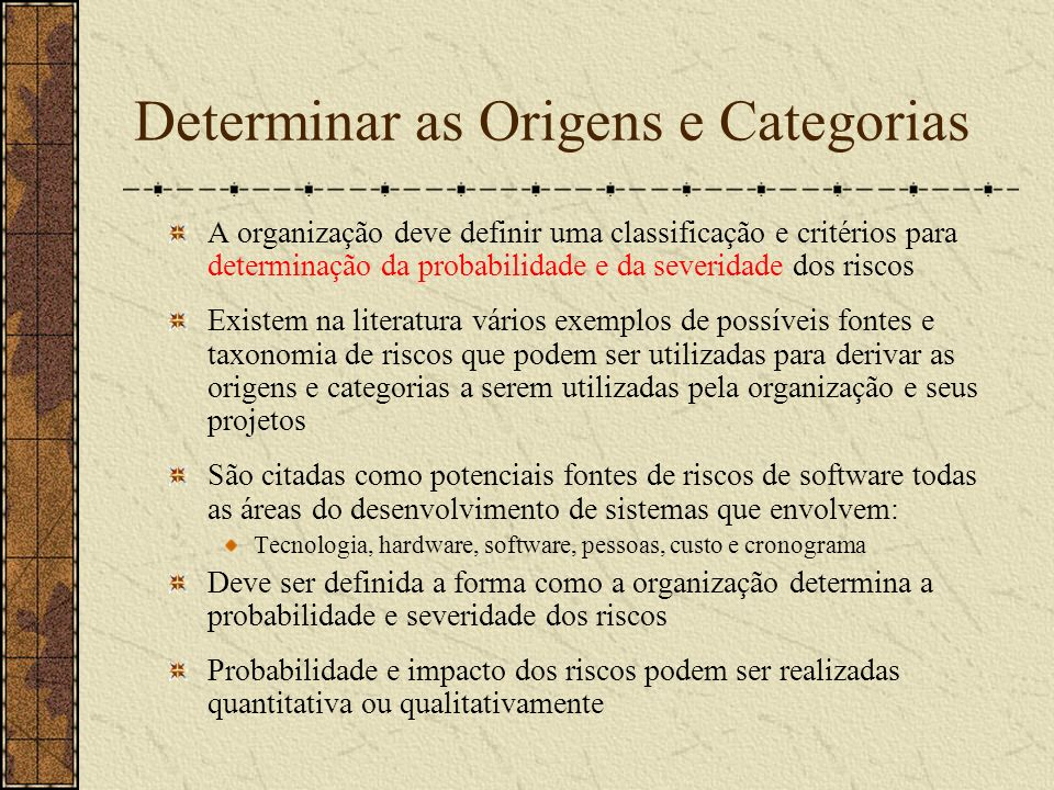 Determinar as Origens e Categorias