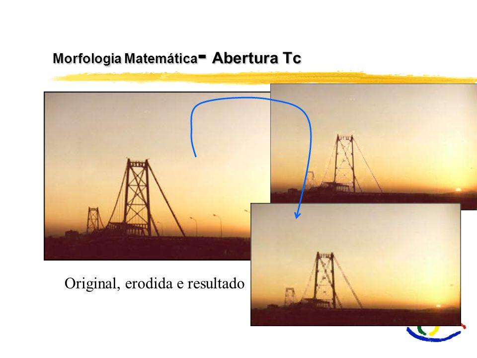Morfologia Matemática- Abertura Tc
