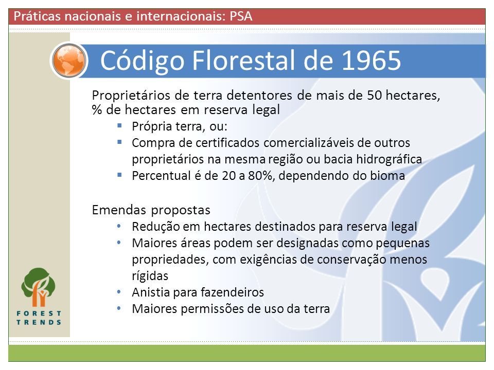 Código Florestal de 1965 Práticas nacionais e internacionais: PSA
