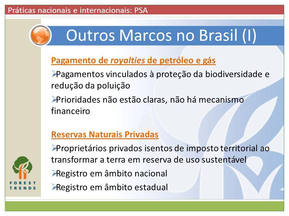 Outros Marcos no Brasil (I)