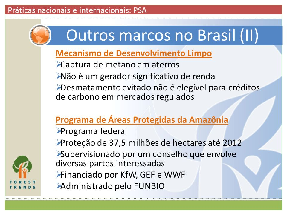 Outros marcos no Brasil (II)