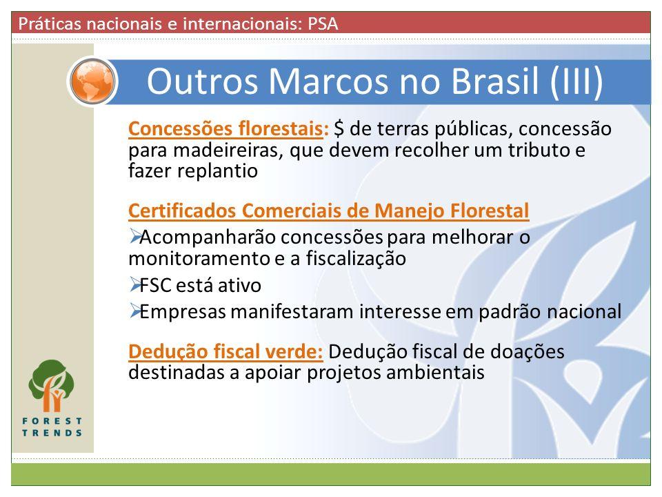 Outros Marcos no Brasil (III)