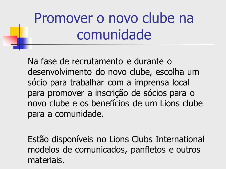 Promover o novo clube na comunidade