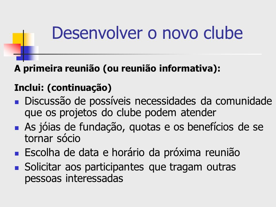 Desenvolver o novo clube